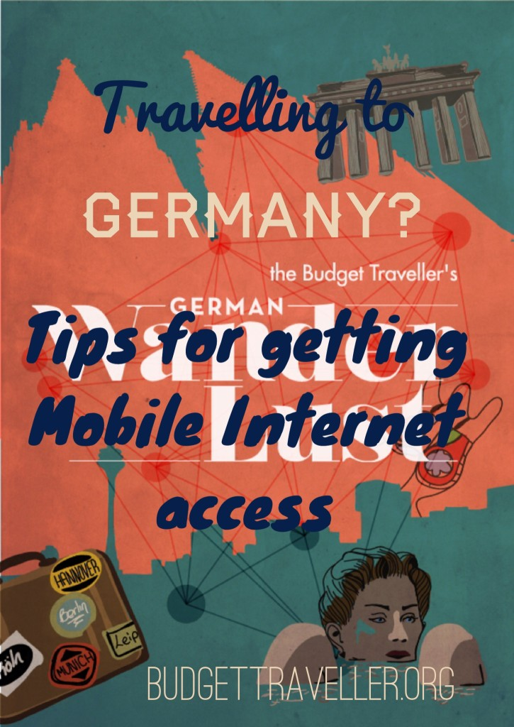 Travelling to Germany? Tips for getting mobile internet access