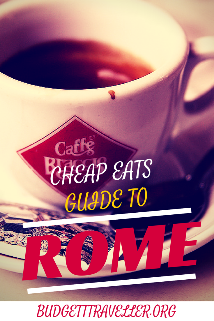 Cheap Eats Guide to Rome
