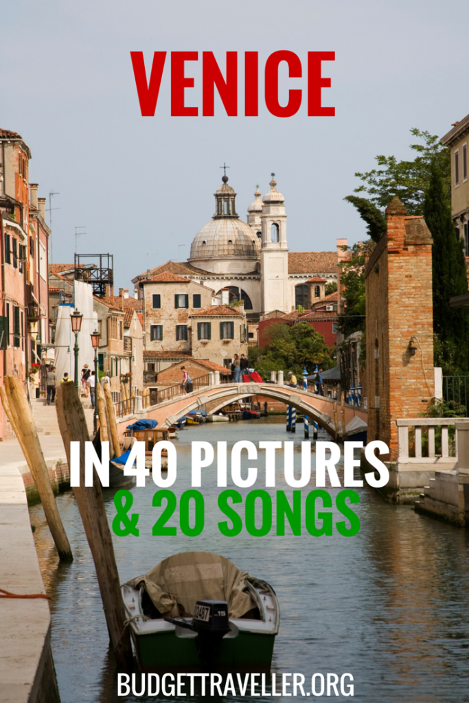 Venice, in 40 pictures & 20 songs.
