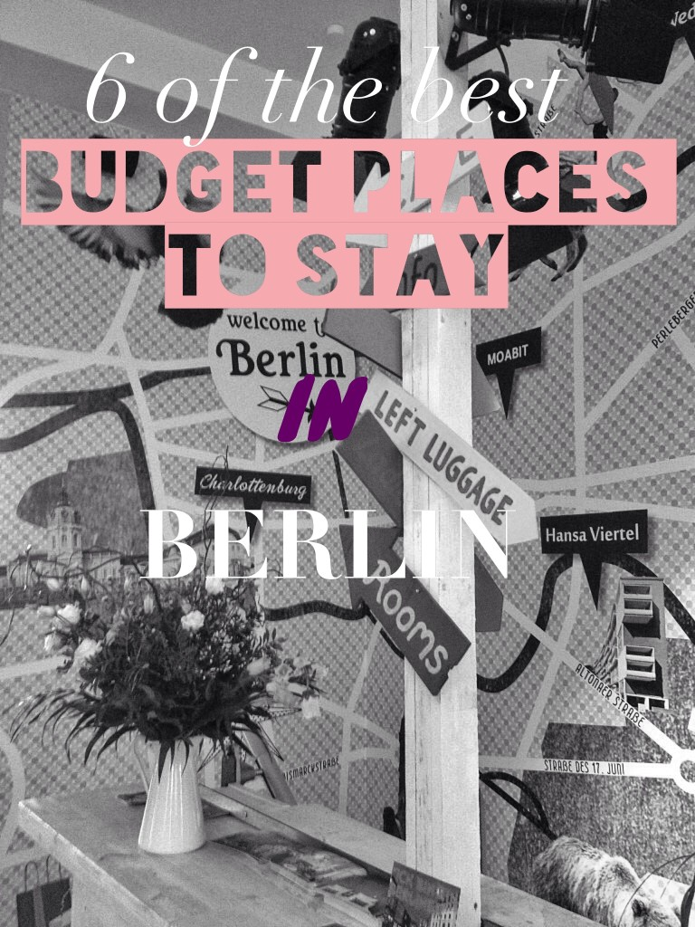 6 of the best budget places to stay in Berlin