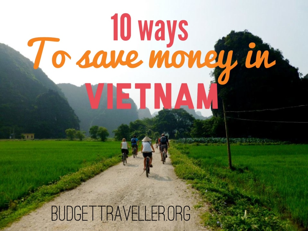10 ways to save money in Vietnam
