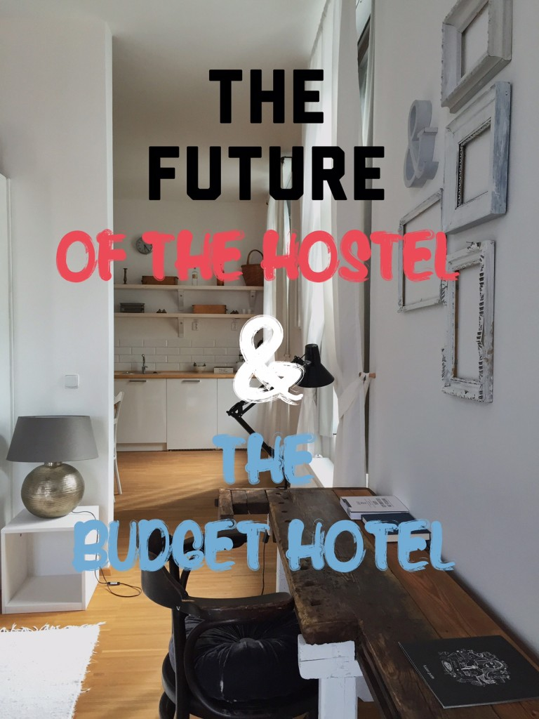 What will the hostel and budget hotel of the future look like?