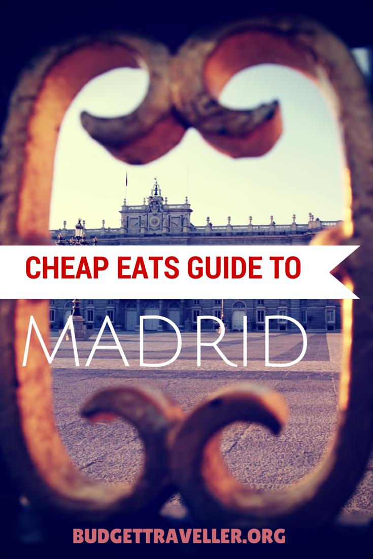 Cheap Eats Guide to Madrid