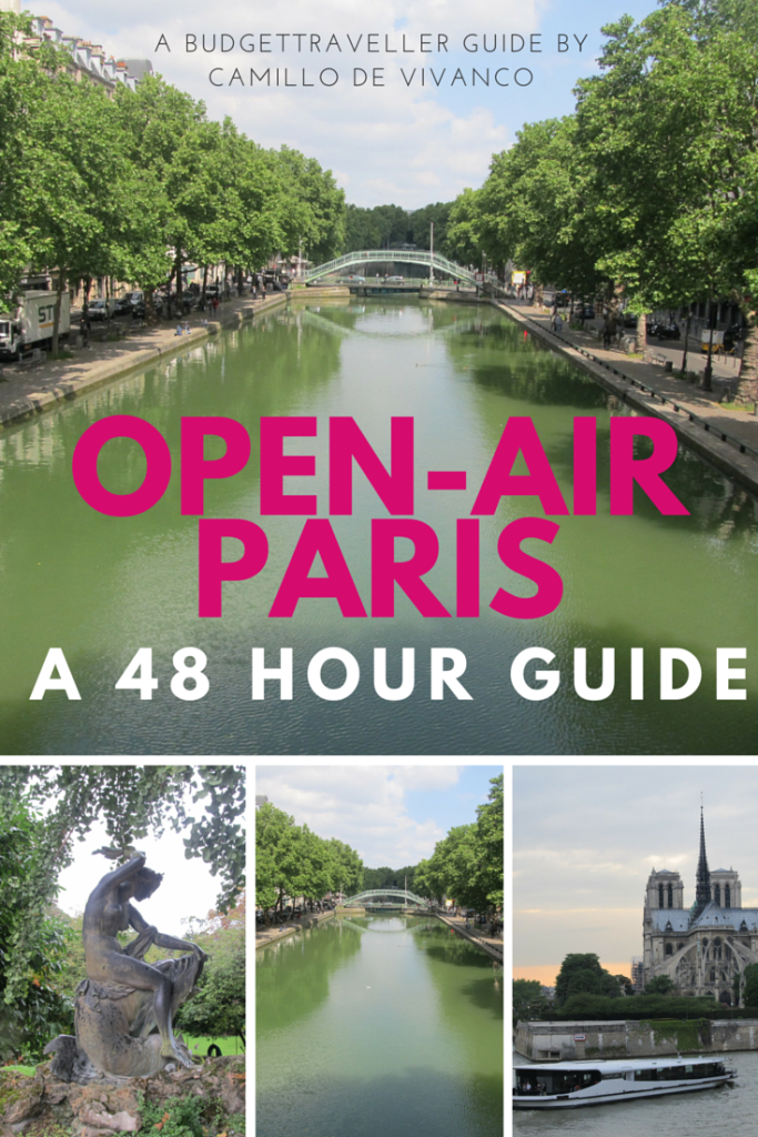 Open-air Paris: 48 Hour Guide