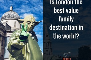 Is London the best value family destination in the world?